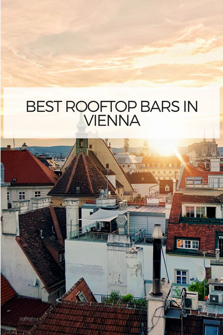 best vienna rooftop bars with breathtaking views the. Black Bedroom Furniture Sets. Home Design Ideas